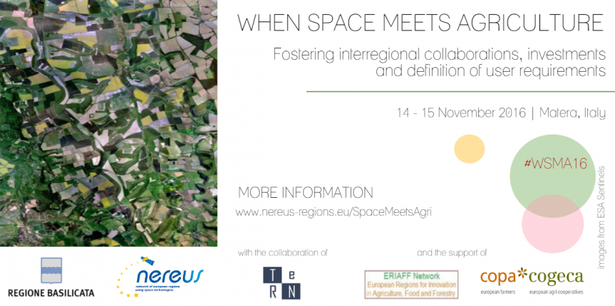 "Workshop ""When Space meets Agriculture"" – 14/15 novembre 2016 – Matera"